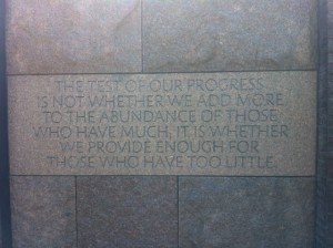 The Test of Our Progress is Not- Roosevelt